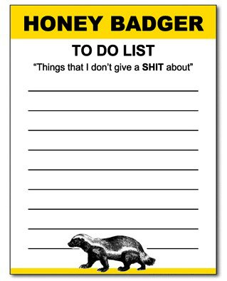 honey badger notepad Honey Badger Dont Care Notepad